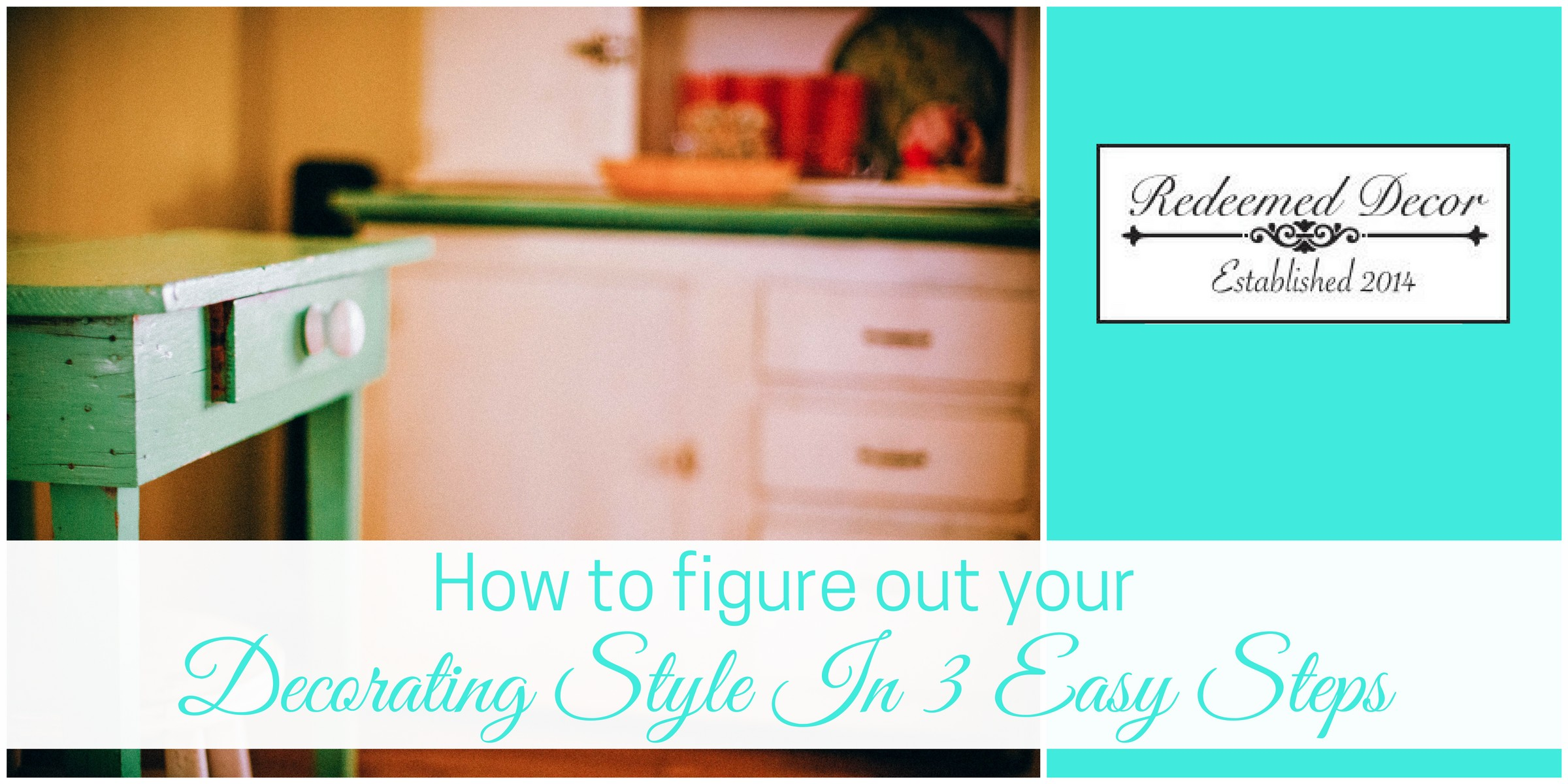 """Featured Image for """"How To Determine Your Decorating Style In 3 Easy Steps"""" blog post"""