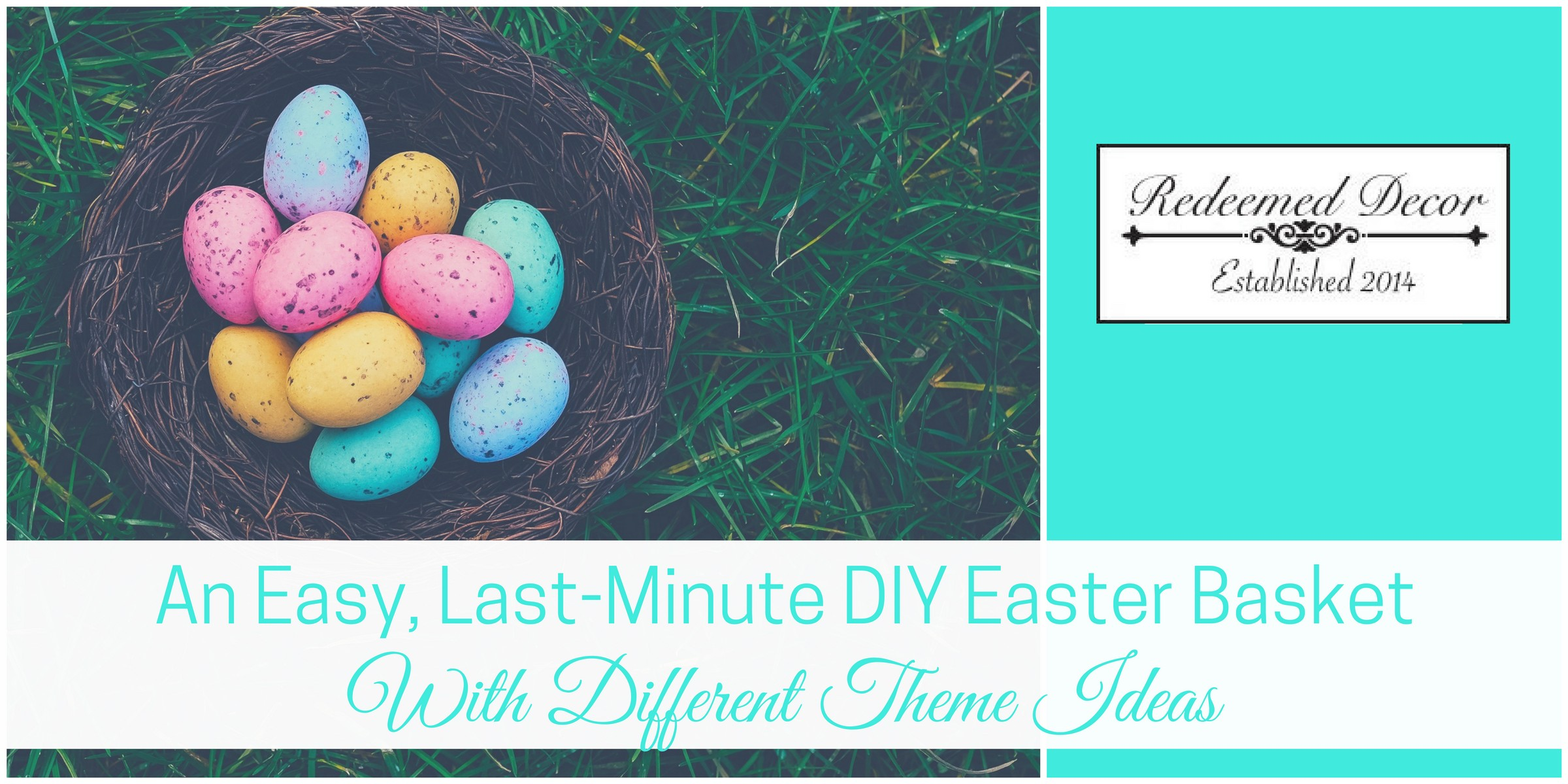 "Featured Image for ""An Easy, Last-Minute DIY Easter Basket With Different Theme Ideas"" blog post"