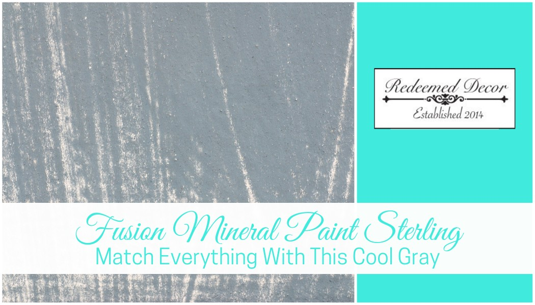 "Featured image for ""Fusion Mineral Paint Sterling_ Match Everything With This Cool Gray"" blog post"