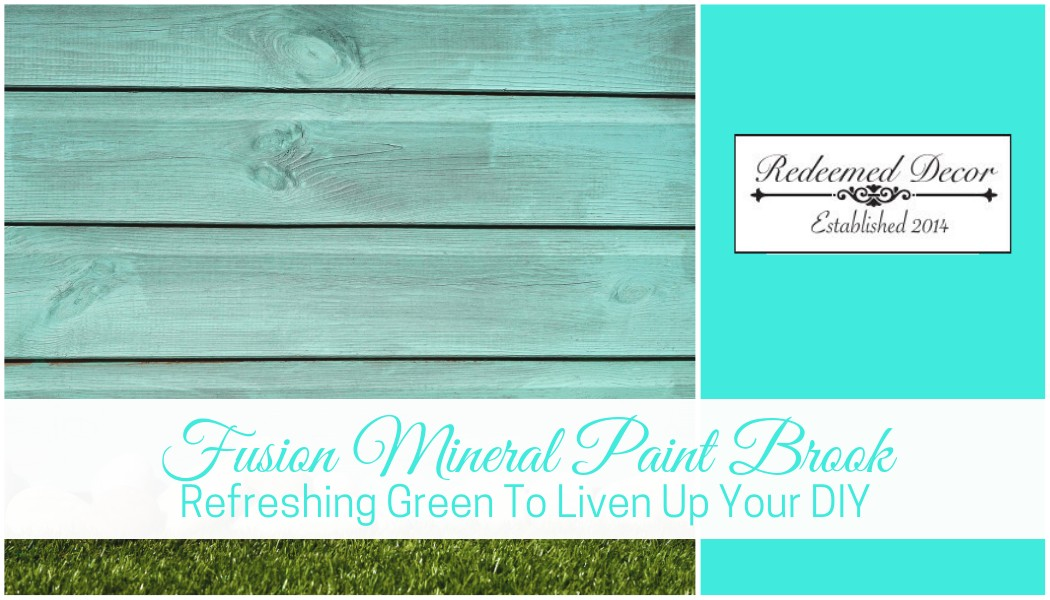 "Featured image for ""Fusion Mineral Paint Brook: Refreshing Green To Liven Up Your DIY"" blog post"