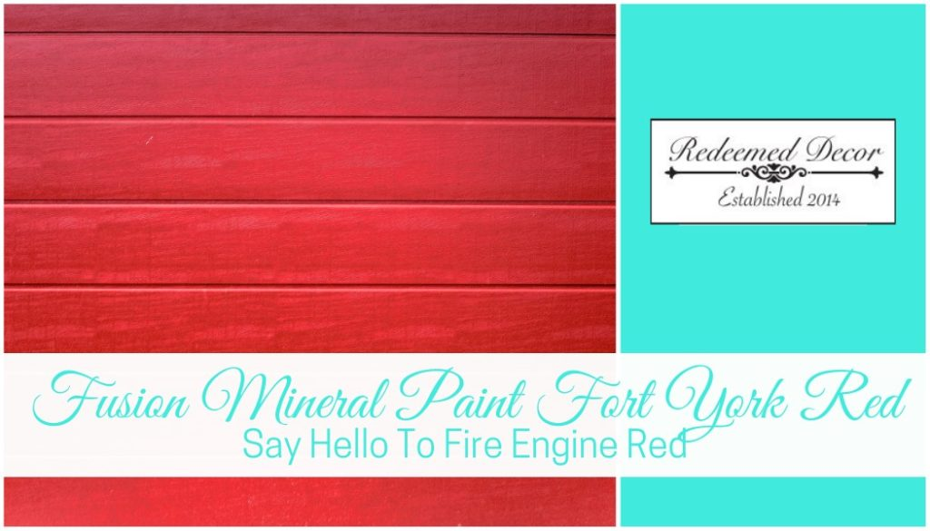 "Featured image for ""Fusion Mineral Paint Fort York Red_ Say Hello To Fire Engine Red"" blog post"