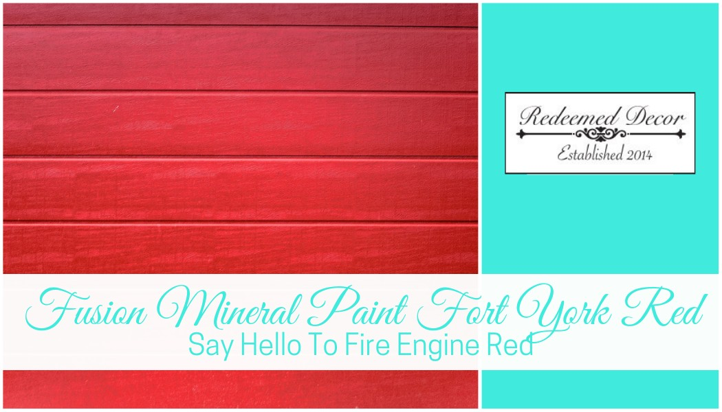 Fusion Mineral Paint Fort York Red: Say Hello To Fire Engine Red