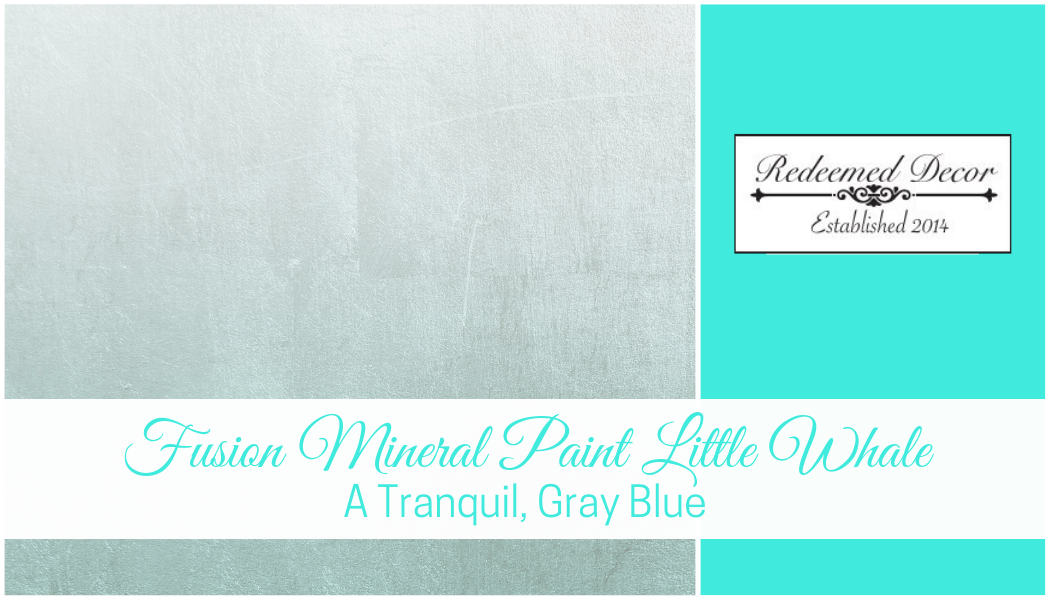Fusion Mineral Paint Little Whale: A Tranquil, Gray Blue