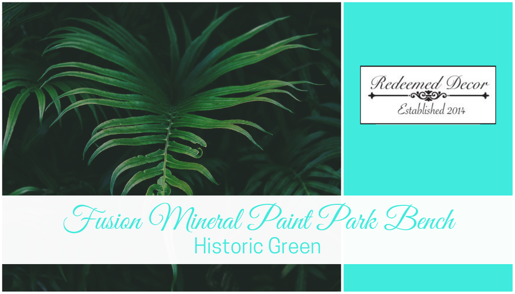 Fusion Mineral Paint Park Bench: Historic Green