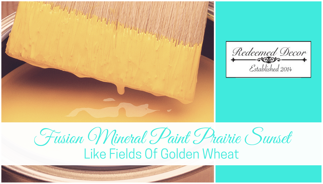 Fusion Mineral Paint Prairie Sunset: Like Fields Of Golden Wheat