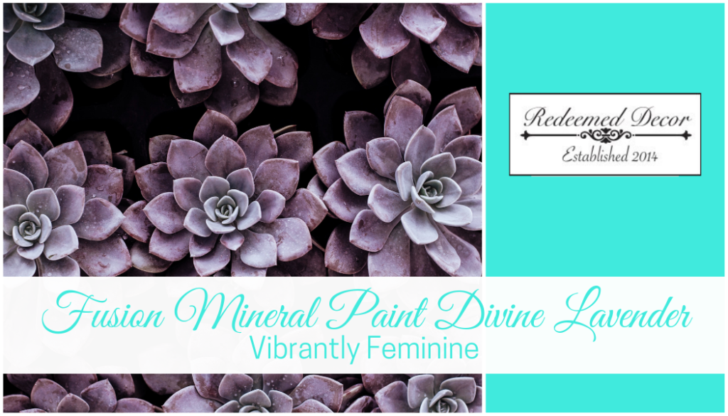 "Featured image for ""Fusion Mineral Paint Divine Lavender_ Vibrantly Feminine"" blog post"