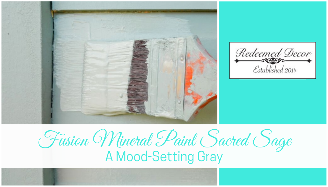 Fusion Mineral Paint Sacred Sage: A Mood-Setting Gray